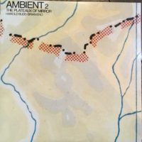 Ambient2  Plateaux of Mirror With Harold Budd.Brian Eno
